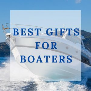 Boaters Gift Guide